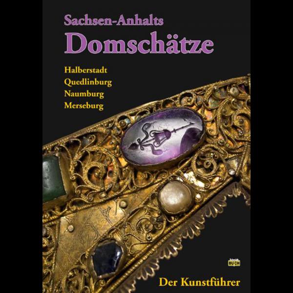 Titelbild des Reiseführers Domschätze in Sachsen-Anhalt