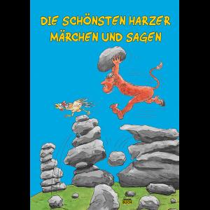 """Titelbild des Titels """"Die schönsten Harzer Märchen und Sagen"""""""