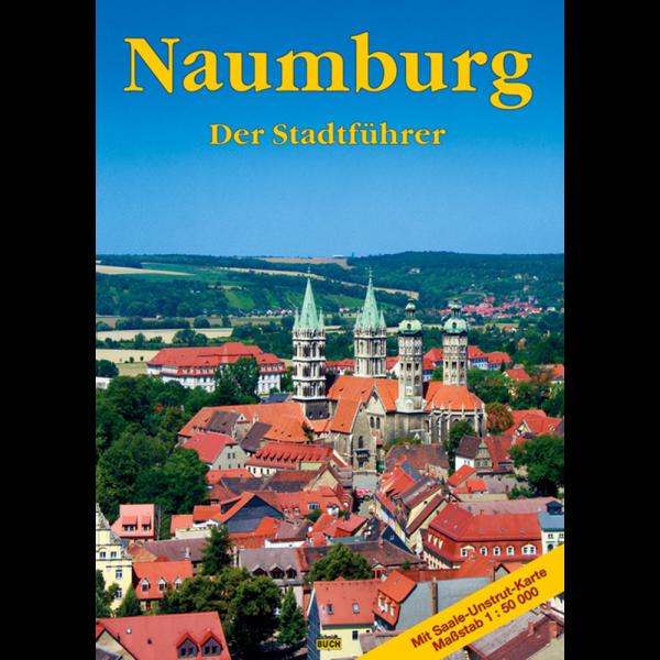 """Titelbild des Reiseführers """"Naumburg - Der Stadtführer"""""""