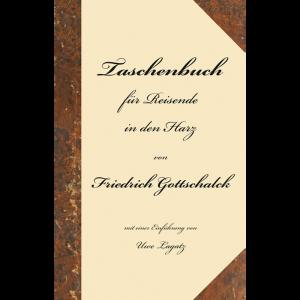 """Titelbild des Reprints """"Taschenbuch für Reisende in den Harz"""""""