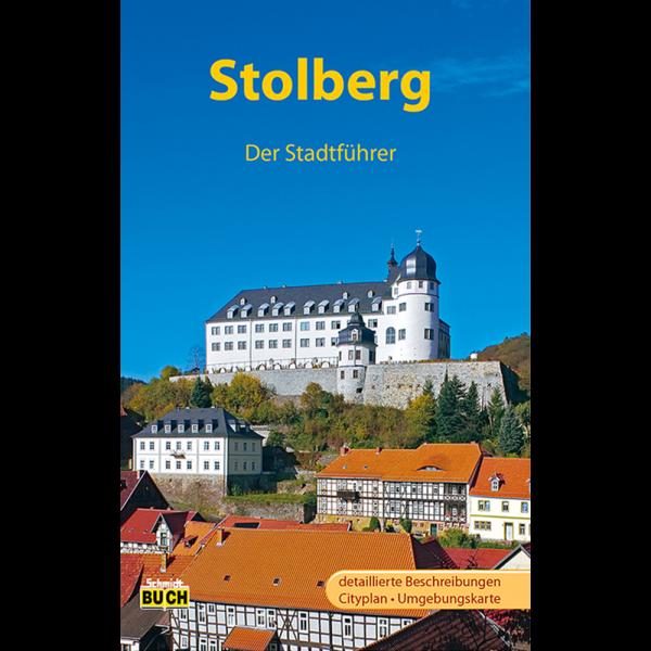 """Titelbild des Reiseführers """"Stolberg - Der Stadtführer"""""""