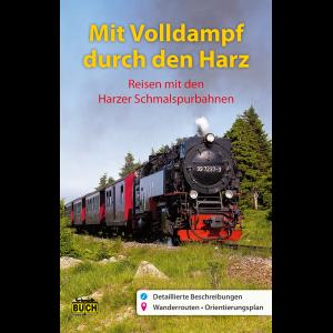 Titelbild des Reiseführers Mit Volldampf durch den Harz