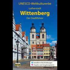 """Titelbild des Reiseführers """"Wittenberg - Der Stadtführer"""""""
