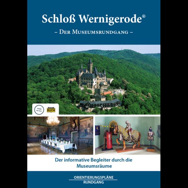 """Titelbild des Kurzführers """"Schloss Wernigerode - Der Museumsrundgang"""""""