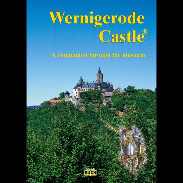 """Titelbild des englisch-sprachigen Kurzführers """"Wernigerode Castle"""""""