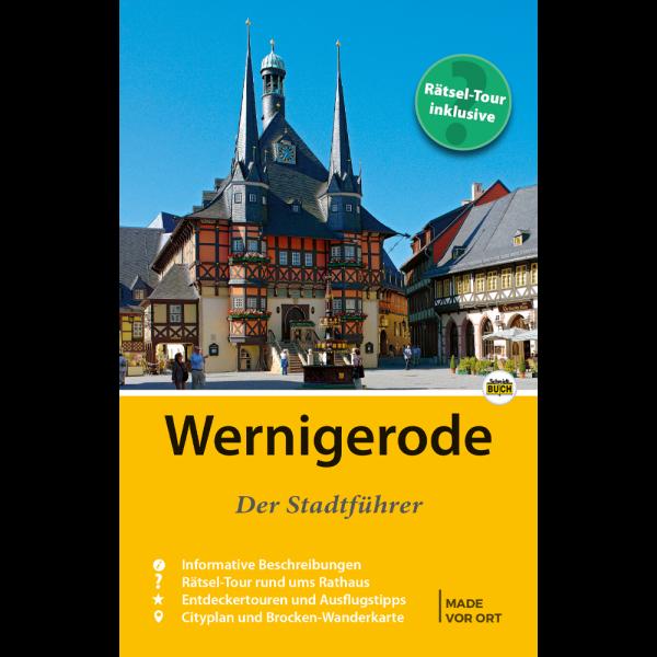 """Titelbild des Reiseführers """"Wernigerode - Der Stadtführer"""""""