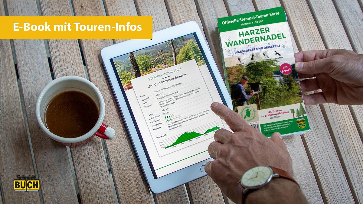 Das E-Book zur offiziellen Tourenkarte der Harzer Wandernadel enthält wertvolle Touren-Infos